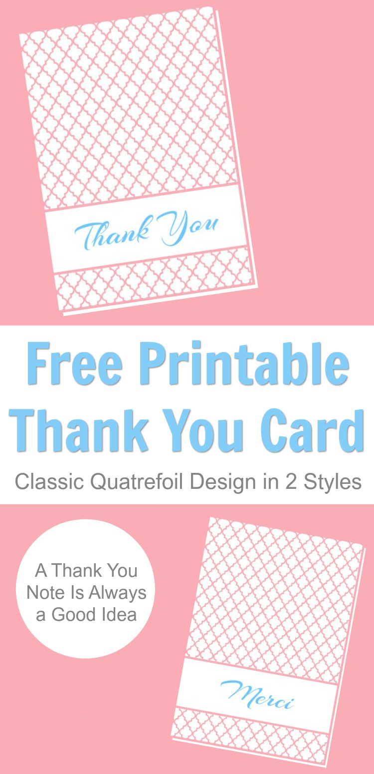 Get this free thank you card printable in a classic modern quatrefoil design. Bring back a touch of classic etiquette with this done-for-you printable. #thankyoucard #printablecard #printables #thankyou #quatrefoil #rufflesandrainboots