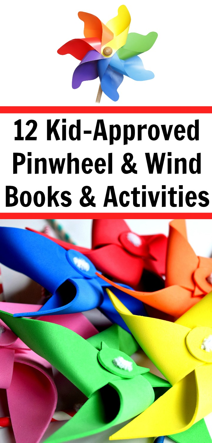 12 Pinwheel Books and Activities for Grades pre-K, Kindergarten, First, and Second; the science includes discussions on force, motion, rotational force, and energy