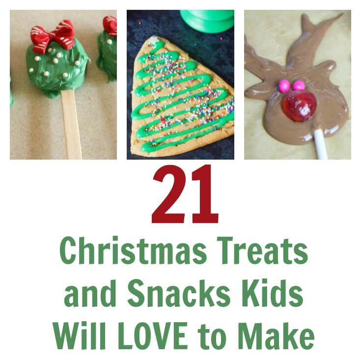 21 Christmas Themed Treats and Snacks Kids Will Love the Make and Share