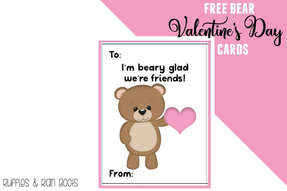 Beary Glad We're Friends Free Bear Valentine's Day Cards for Kids and Classroom