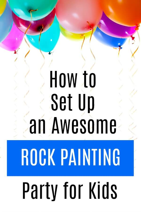 Learn how to set up an awesome rock painting party without a lot of fuss! #rockpainting #partyideas #paintedrocks #rockparty #artistparty #rufflesandrainboots