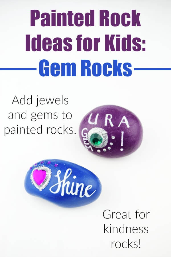 Make this quick rock painting idea for kids - painted rocks with gems! These sparkly jewel rocks make awesome kindness rocks. #rockpainting #rockpainting101 #rockpaintingtutorials #paintedrocks #rockideas #craftsforkids #kidcrafts #nature #rufflesandrainboots