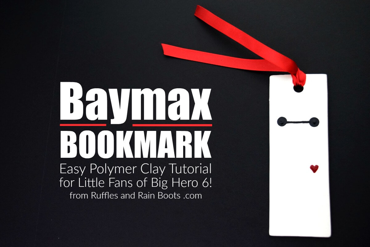 Make this easy polymer clay Baymax bookmark for a great Big Hero 6 movie night craft.
