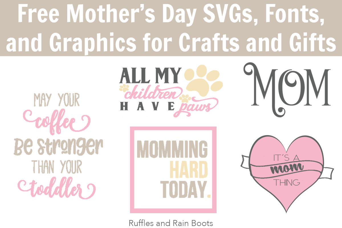 The Best Free Mother S Day Svg Files Fonts And Graphics