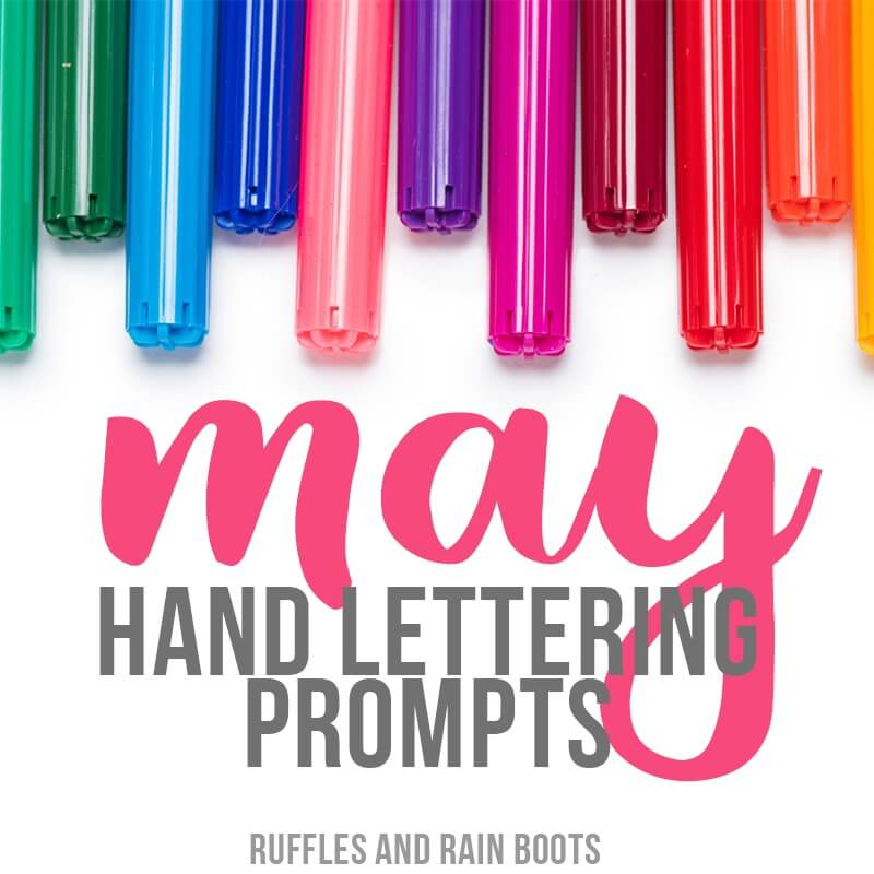 May Hand Lettering Prompts and Free Practice Sheets