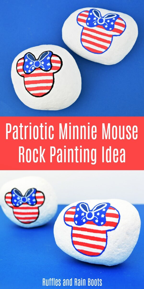 Make this fun, easy, and patriotic Minnie Mouse rock painting idea. All Disney fans would love to see this - it's a quick craft to set up. #rockpainting #rockpainting101 #rockpaintingideas #disneycrafts #minniemouse #minniemousecrafts #independenceday #july4th #americanflag #stonepainting #paintedpebbles #rufflesandrainboots