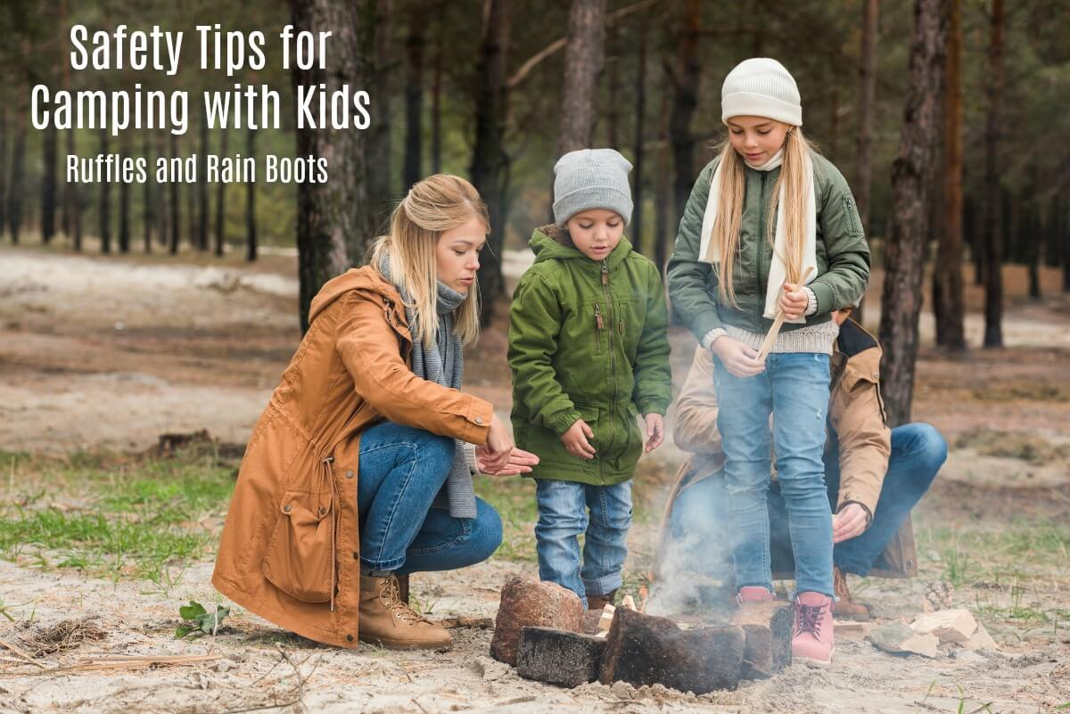 Safety Tips for Camping with Kids - Campsite Campfire