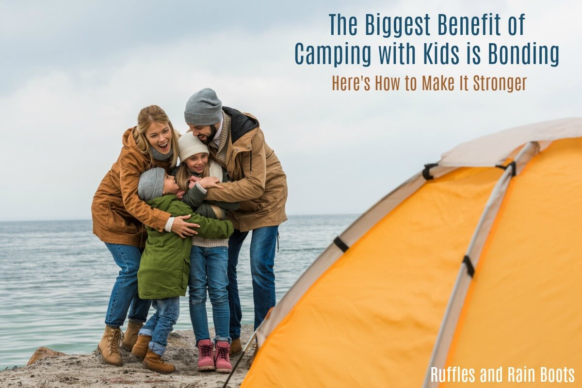 Learn how to build the bond with a child when camping