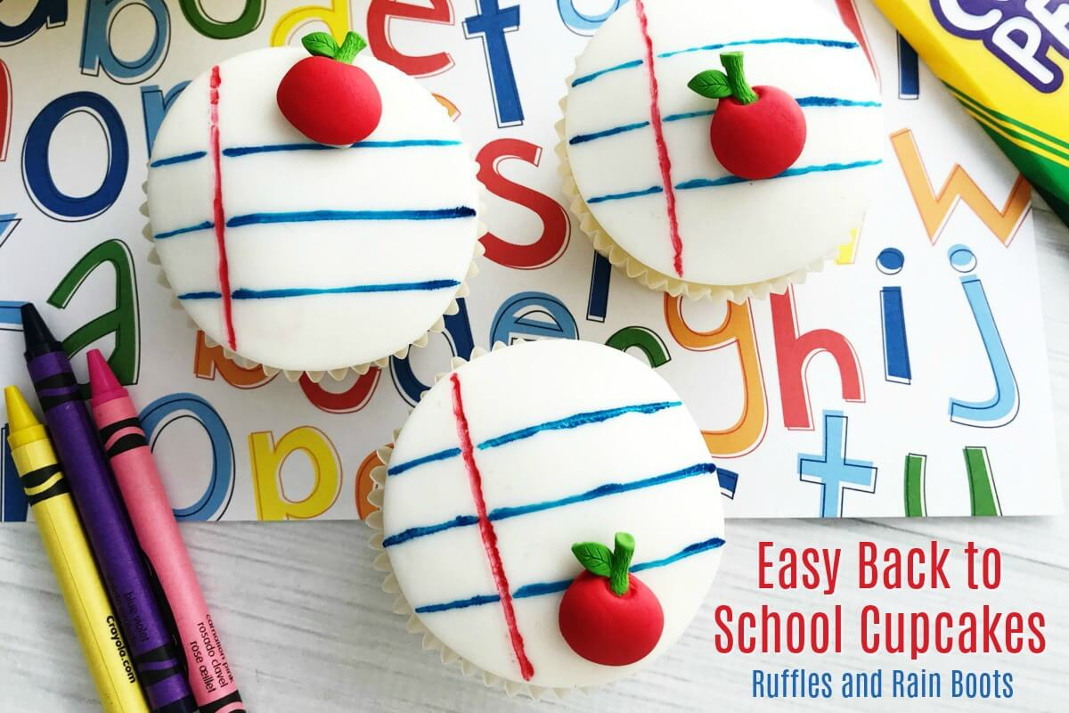 Easy Back to School Cupcakes for Teachers or Kids Idea