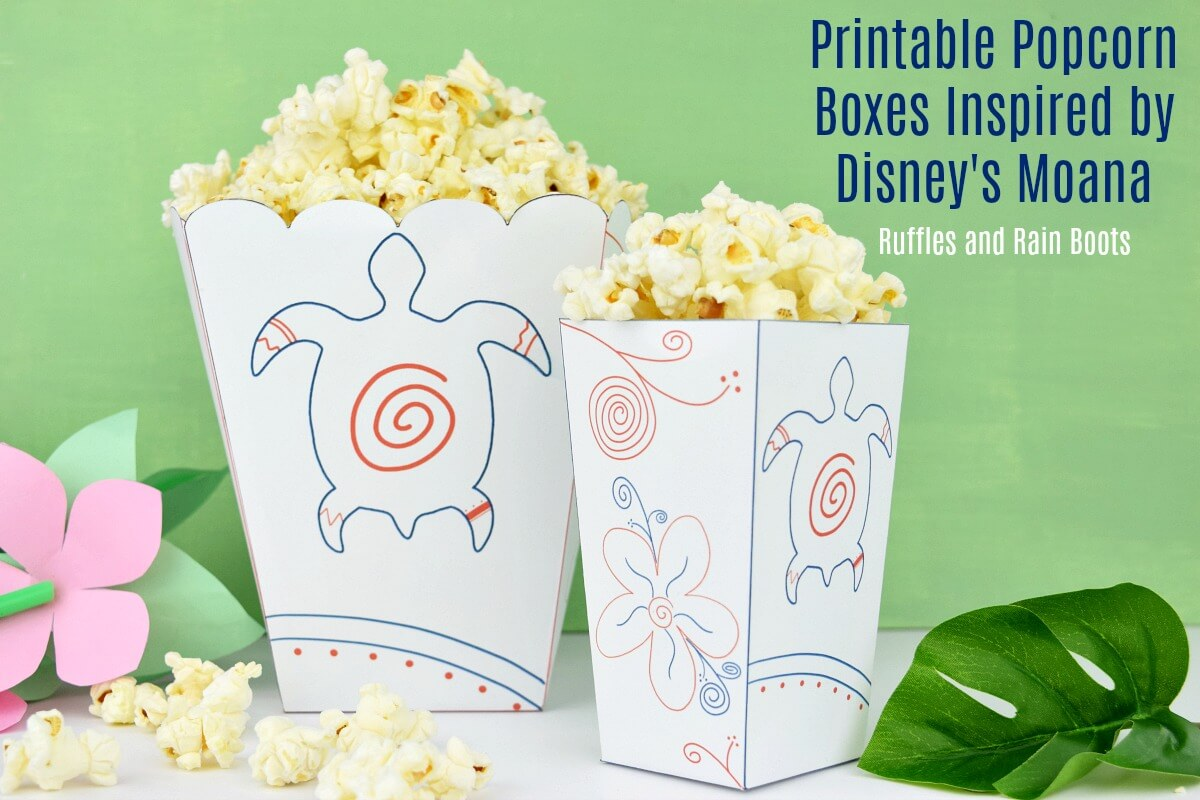Print these Moana Popcorn boxes and have a great family movie night