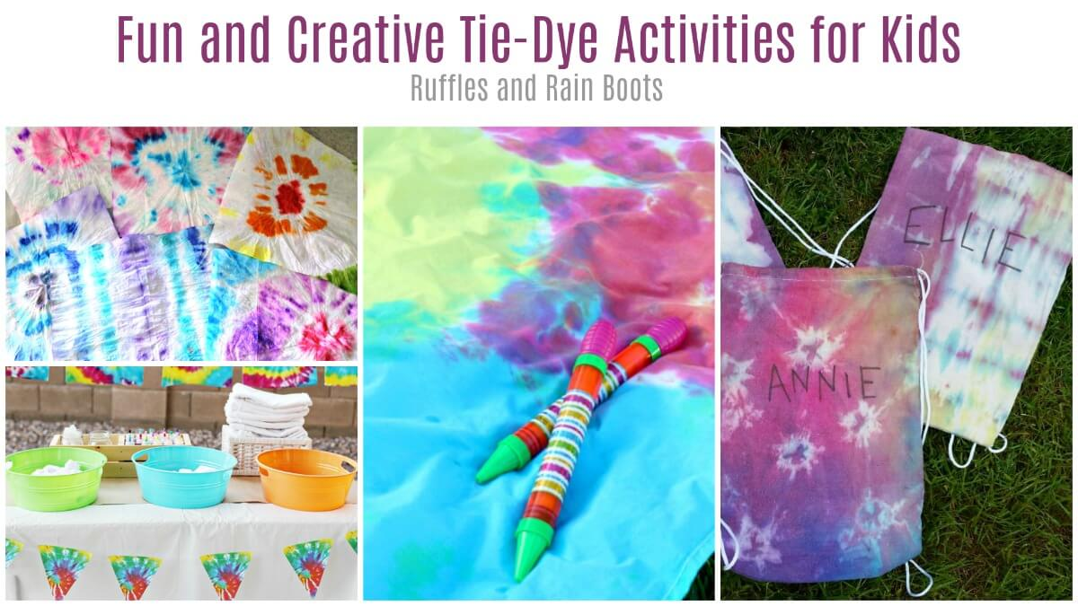 Tie Dye Craft Ideas For Colorful Fun Ruffles And Rain Boots