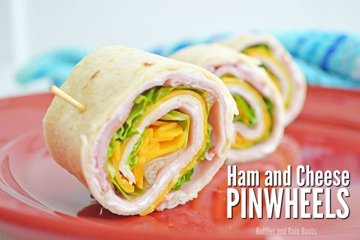 Easy back to school lunch ideas ham and cheese pinwheels