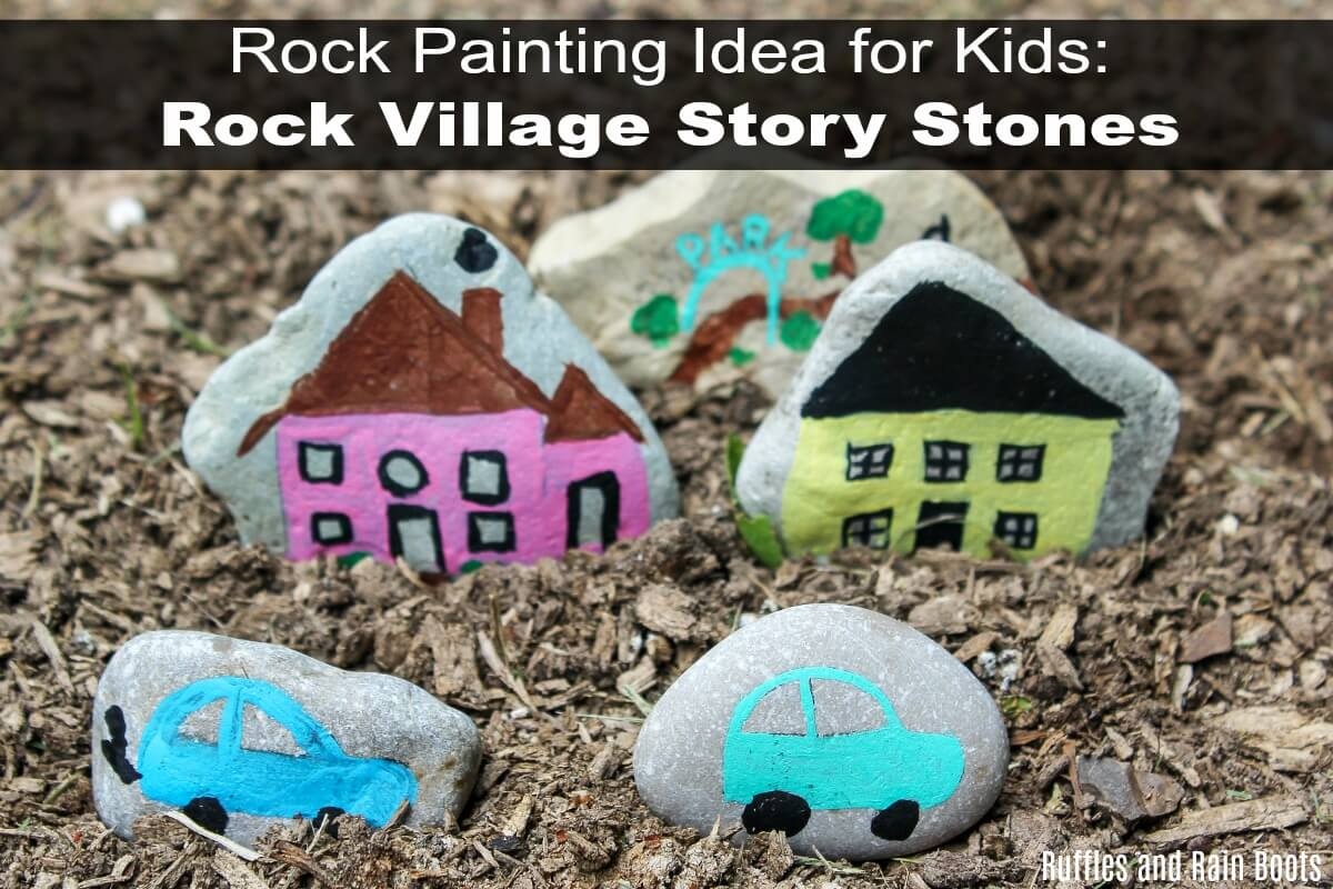 These fun rock village story stones will have the kids smiling, laughing, and creating. Click through to set it up! #rockpainting101 #rockpaintingideas #storystones #rockvillage #theartofrocks #rockpaintingforkids #paintingcrafts #paintingcraftsforkids #rainydayfun #rufflesandrainboots