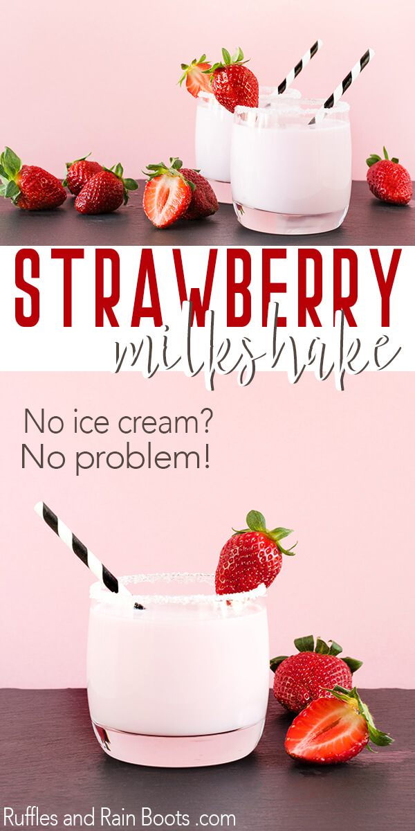 Strawberry Milkshake Recipe - No ice cream? No problem. We're sharing a strawberry milkshake recipe that is quick, simple, and oh-so-dreamy. #strawberryrecipes #strawberrymilkshake #milkshakerecipes #desserts #dessertrecipes #rufflesandrainboots