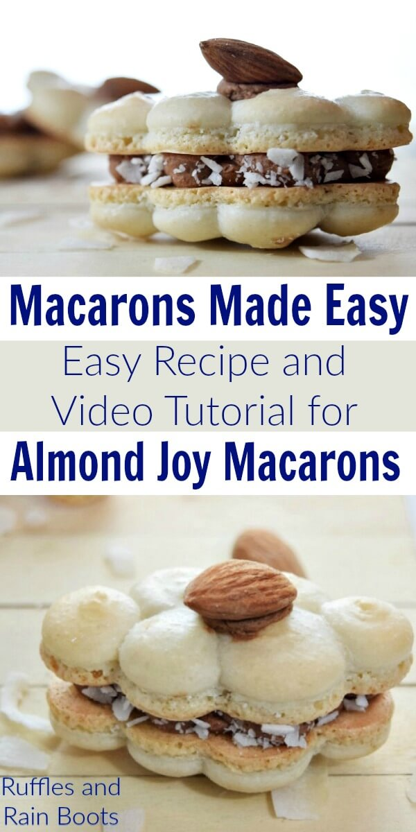 Make these amazing Almond Joy macarons - they taste just like a candy bar! #macaron #macaronrecipe #almondjoy #cookierecipe #cookies #rufflesandrainboots