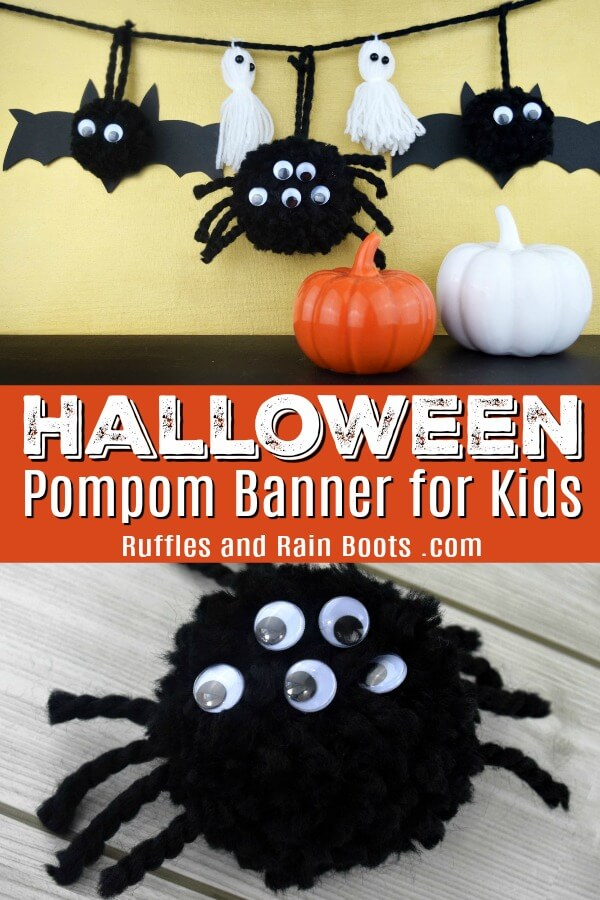 Make this fun Halloween pompom banner with the kids. It has a pompom spider, pompom ghosts, and pompom bats. #halloween #halloweencrafts #halloweencraftsforkids #pompom #pompomcrafts #rufflesandrainboots