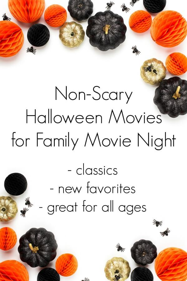 pumpkins bats and party supplies on white background with text that reads non-scary Halloween movies for family movie night