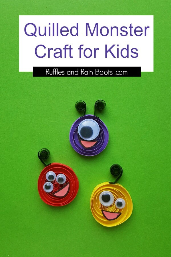 set of three quilled monster craft on green background with text which reads Quilled monster craft for kids