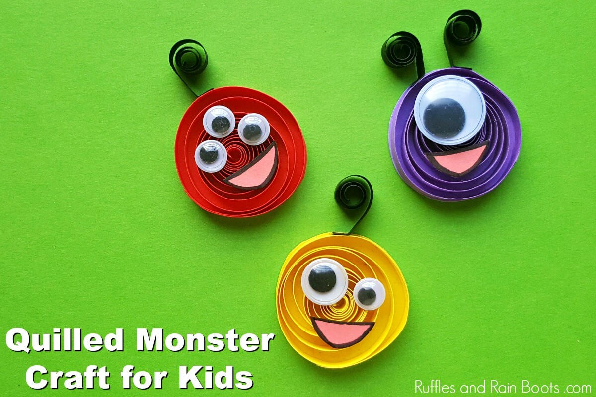 three quilled paper monsters on a green background with white text that reads quilled monster craft for kids