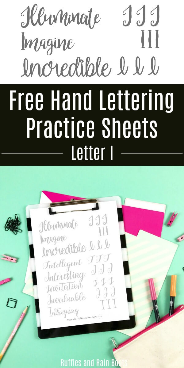 hand lettering practice sheets on bright background with text which reads Free Hand Lettering Practice Sheets Letter I
