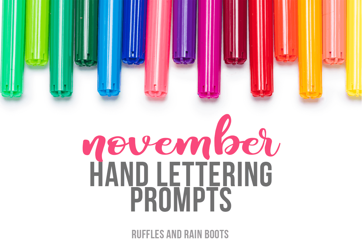 photo of colorful markers with text which reads November Hand Lettering Prompts