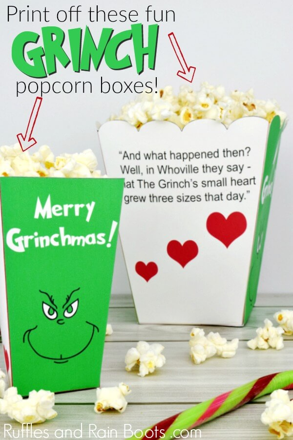 Grinch Popcorn Box set with text which reads print off these fun Grinch popcorn boxes
