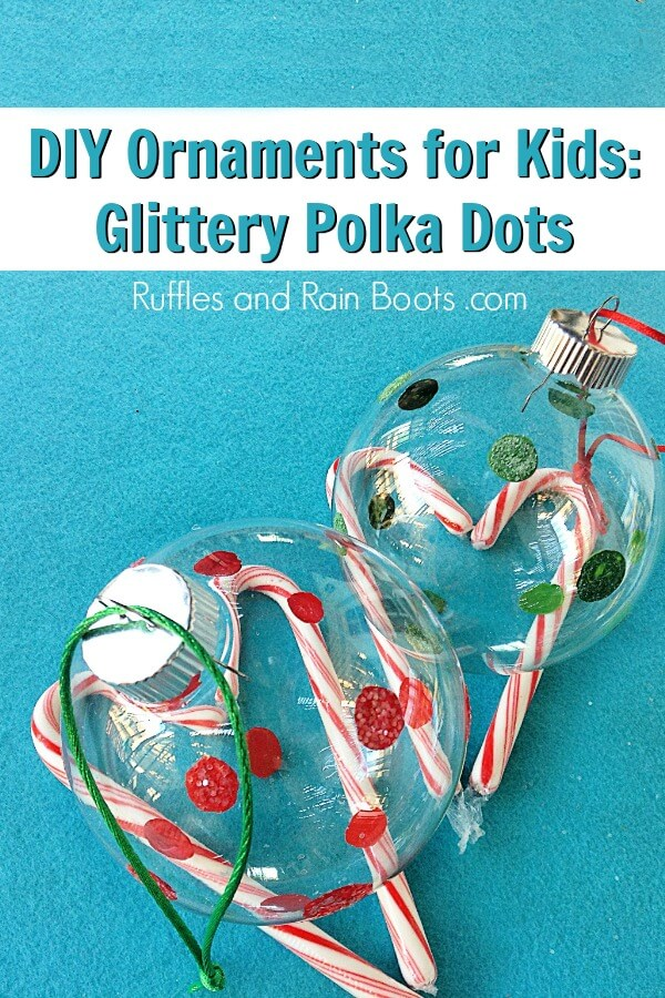 Polka Dot Ornaments on blue background with text which reads DIY Ornaments for Kids Glittery polka dots
