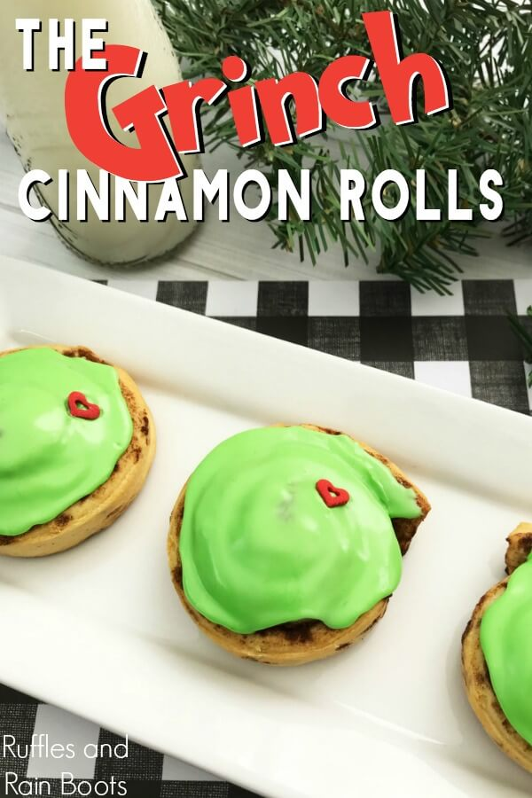 holiday breakfast green Grinch cinnamon rolls recipe on white plate with holiday background with text which reads the Grinch cinnamon rolls