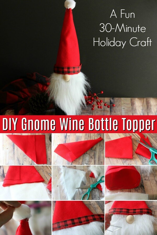 Photo collage of how to make a Christmas wine bottle cover with text which reads DIY gnome wine bottle topper