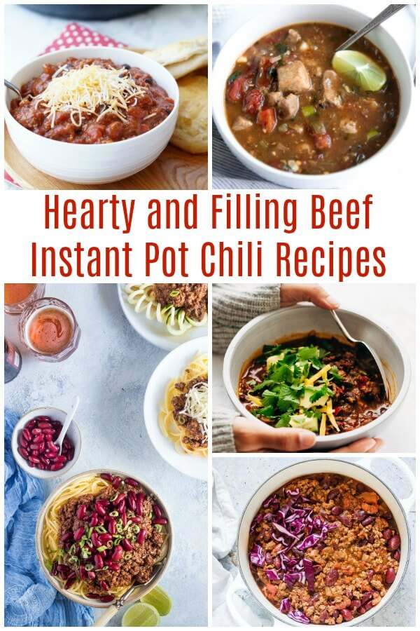 Photo Collage of Instant Pot Chili Recipes for Beginners Beef