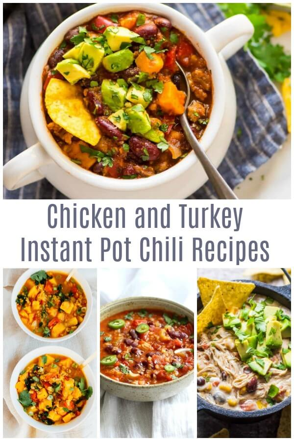 Photo collage of recipes with text which reads Chicken and Turkey Instant Pot Chili Recipes