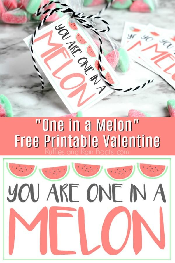 close up of classroom Valentine for kids with text which reads One in a Melon Watermelon Free Printable Valentine