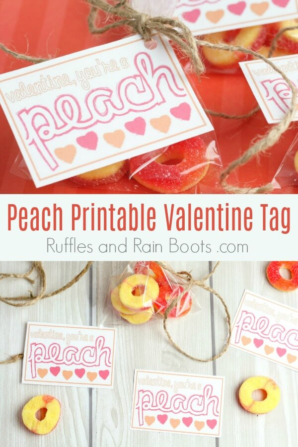 collage of adorable peach candy tags with text which reads peach candy printable Valentine tag