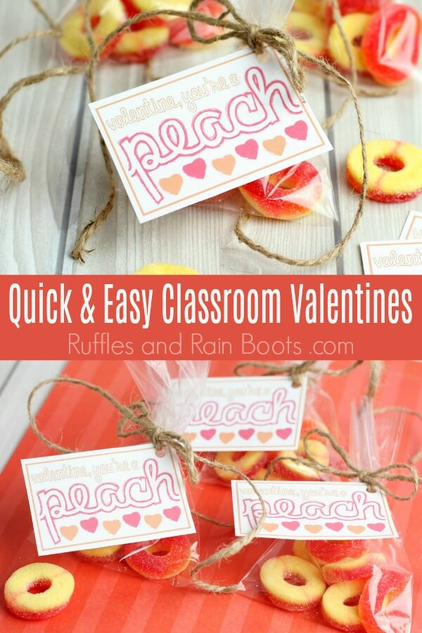peach candy Valentine printable with text which reads Quick and Easy Classroom Valentines