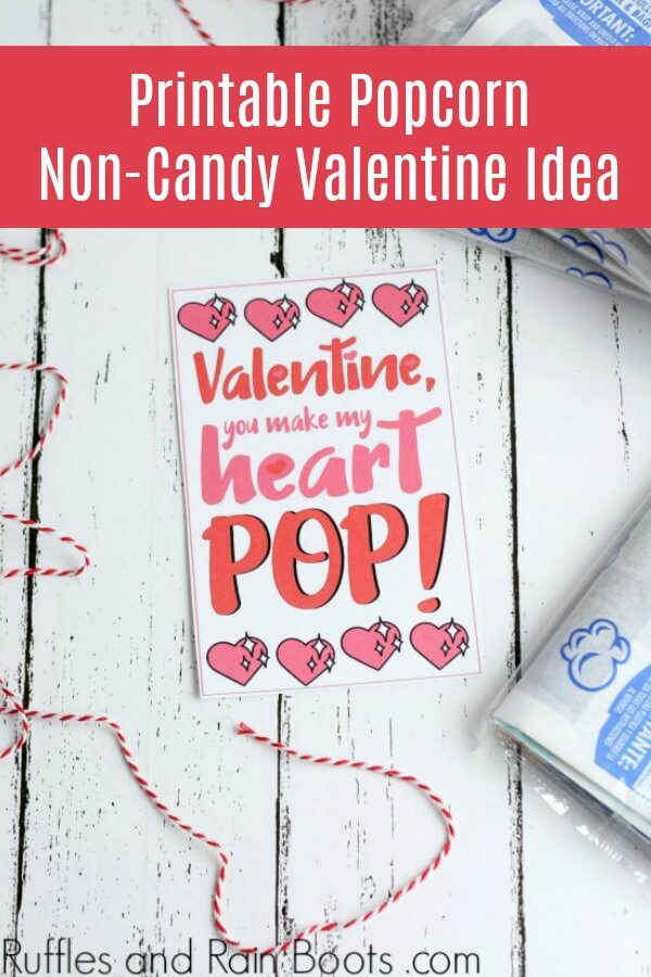 Easy Valentine's Day Idea for Kids with text which reads Printable Popcorn Non-Candy Valentine
