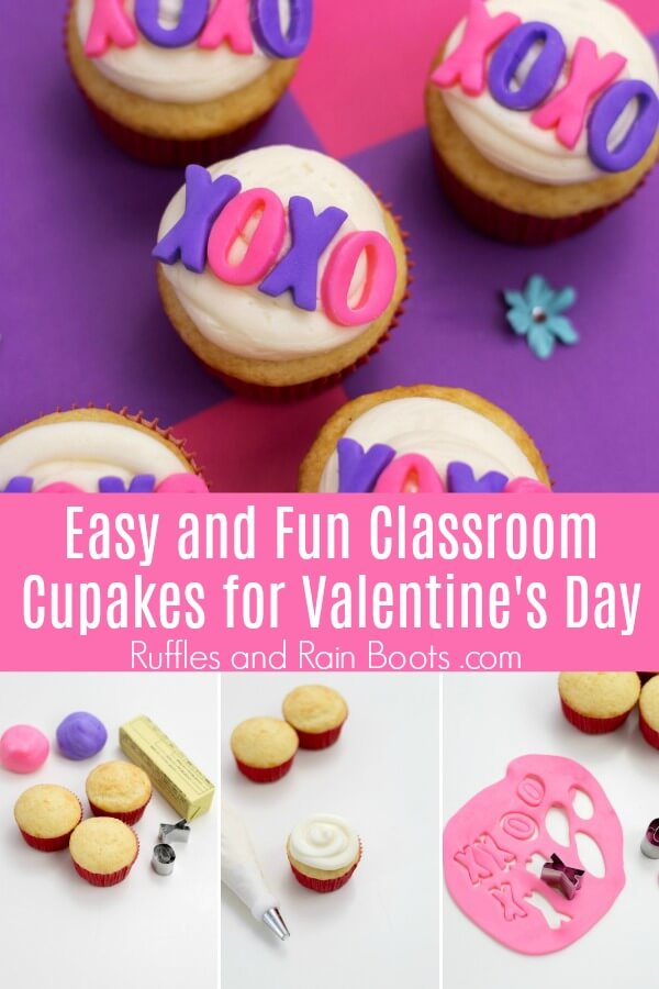 photo collage of xo cupcakes on pink and purple background with text which reads Easy and Fun Classroom Cupcakes for Valentine's Day