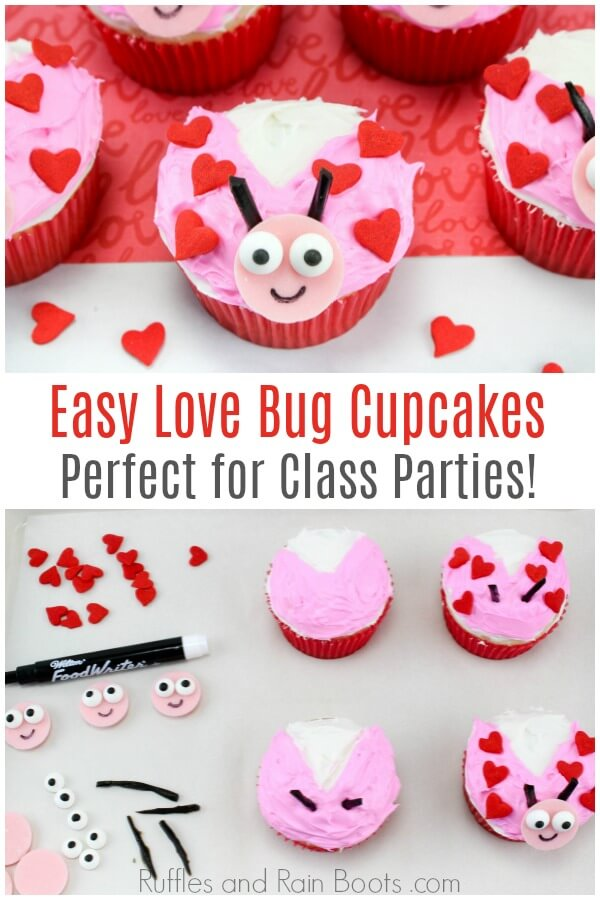 photo collage of Valentine's Day cupcake idea with text which reads easy love bug cupcakes perfect for class parties