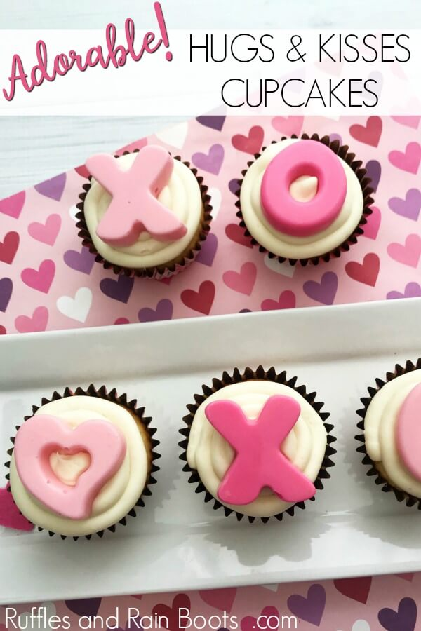 x and o Valentines day cupcakes with text which reads adorable hugs and kisses cupcakes