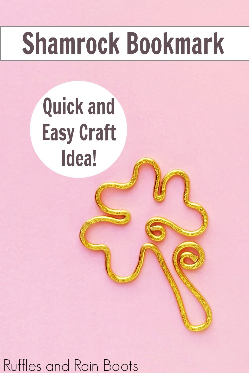 wire shamrock bookmark on pink background with text which reads shamrock bookmark