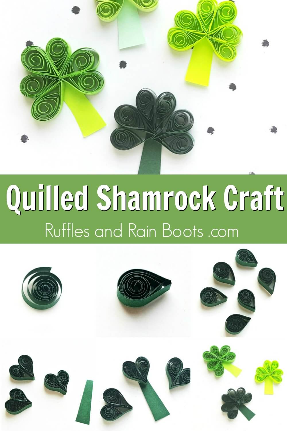 green photo collage with text which reads quilled shamrock craft