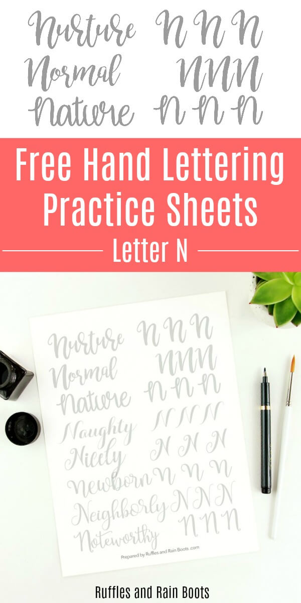 printable lettering practice on white background with text which reads free hand lettering practice sheets letter n