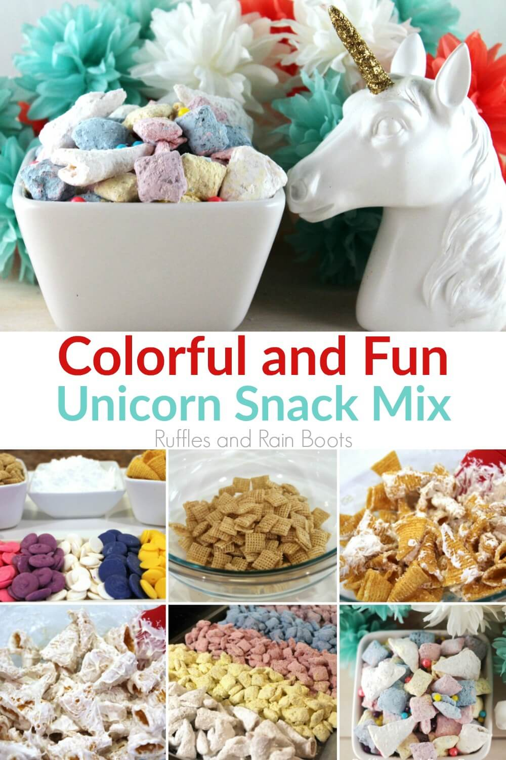 bowl of puppy chow mix with unicorn head and step by step directions for making muddy buddy mix with text Colorful and Fun Unicorn Snack Mix