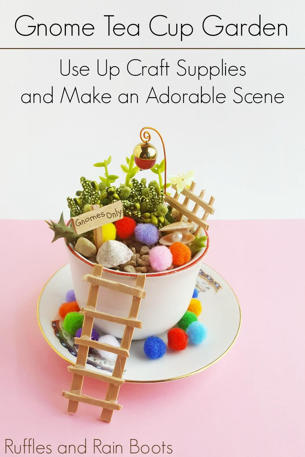 gnome craft for kids Gnome Teacup Garden on a white and pink background with text which reads Gnome Tea Cup Garden use up craft supplies and make an adorable scene