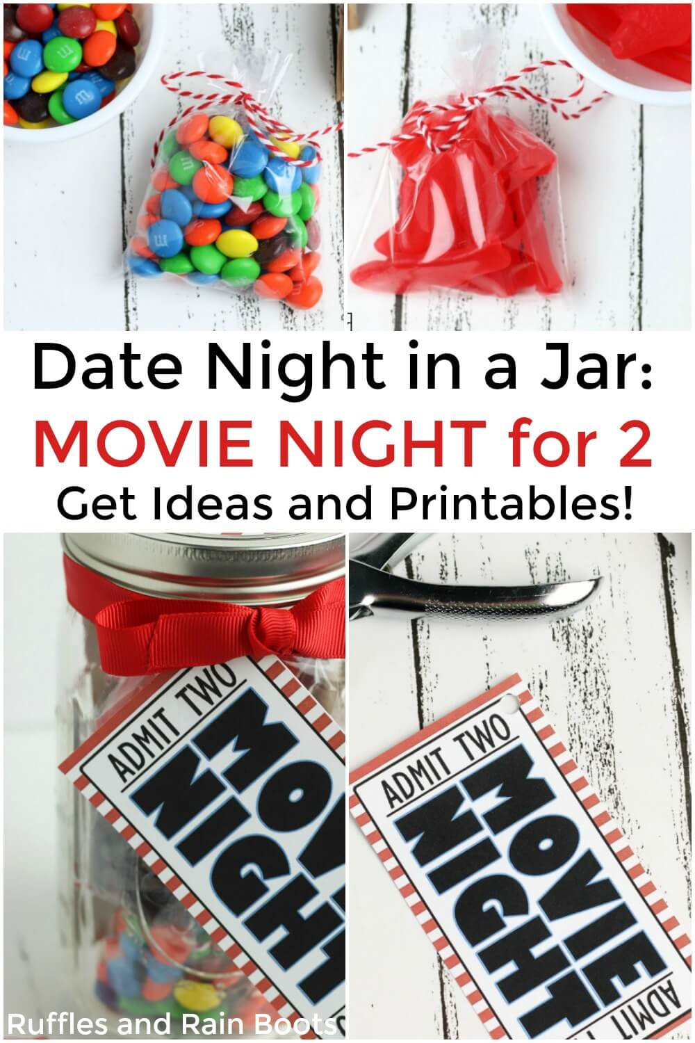 photo collage of movie date night in a jar steps to assemble the movie night in a jar craft with text which reads date night in a jar: movie night for 2 get ideas and printable