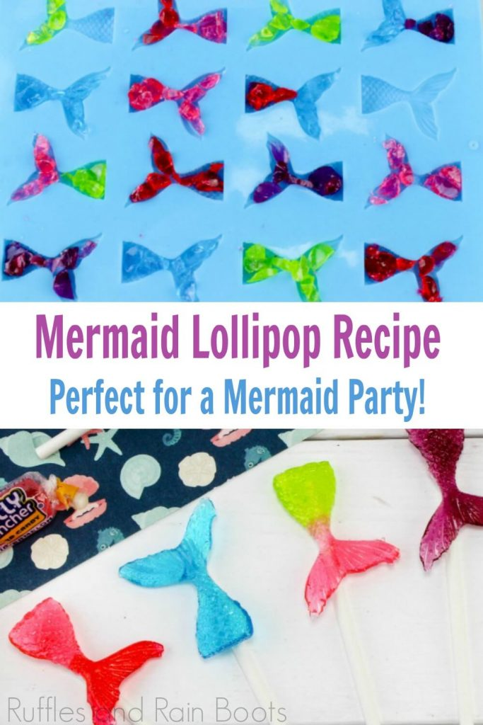 Photo collage of mermaid tail lollipops with text which reads mermaid tail lollipop recipe perfect for a mermaid party