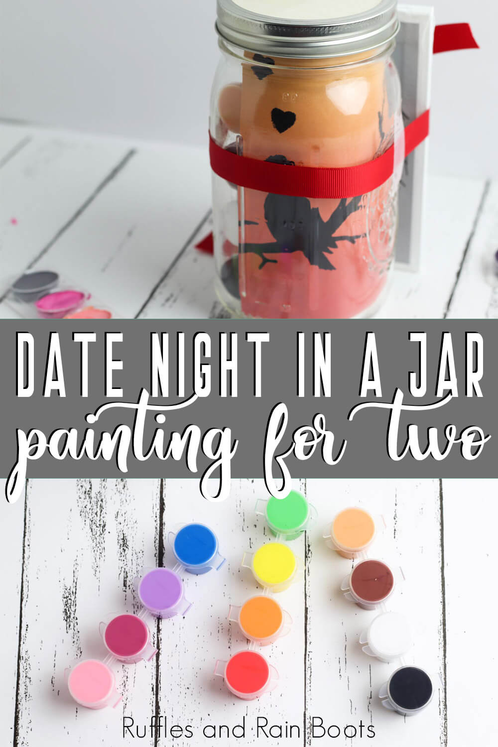 photo collage of date night in a jar idea with text which reads date night in a jar painting for two
