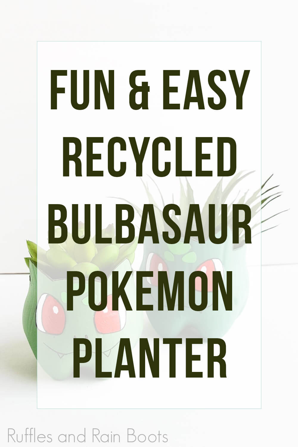 text overlay which reads fun and easy recycled Bulbasaur pokemon planter