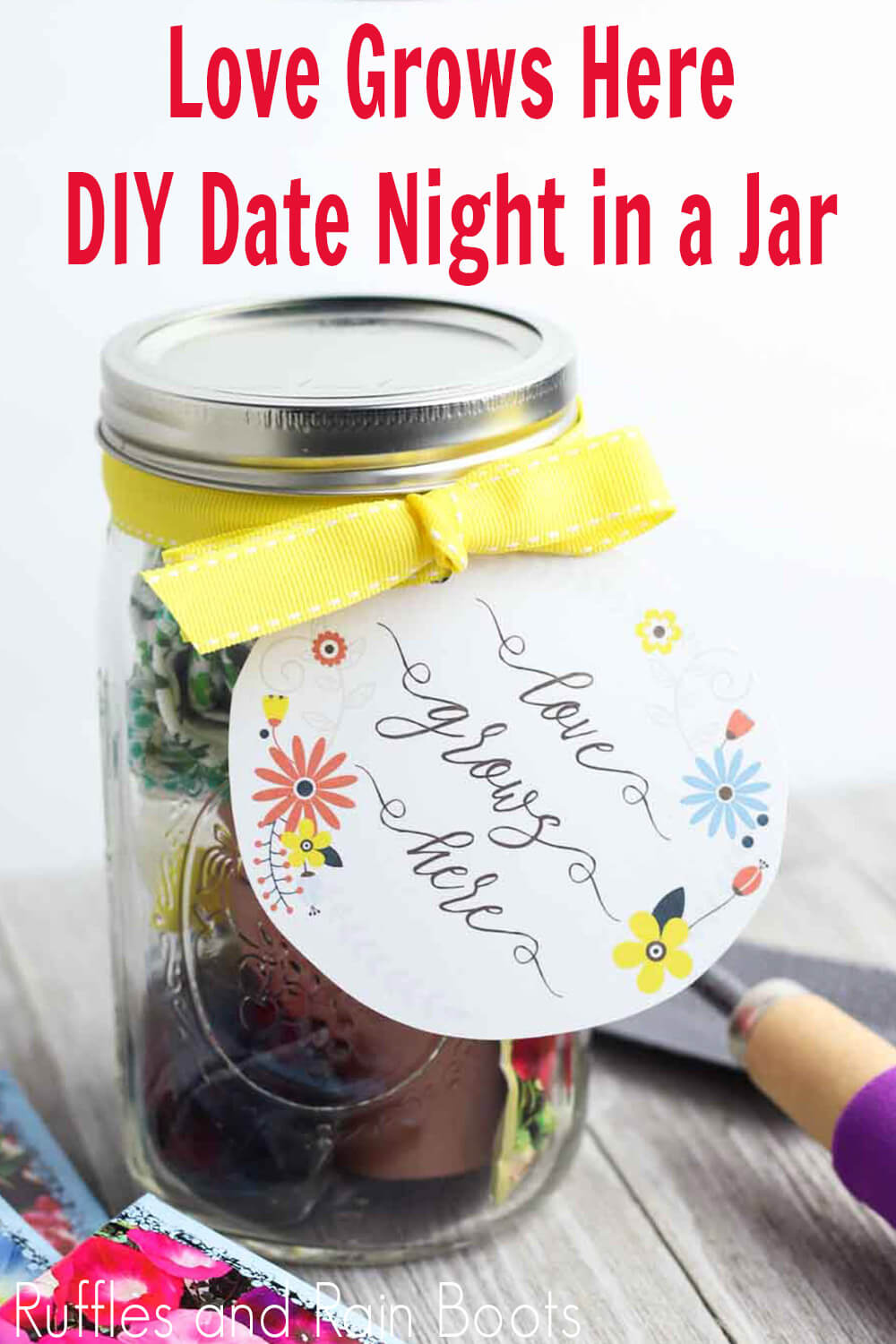 flower date night in a jar with text which reads love grows here diy date night in a jar
