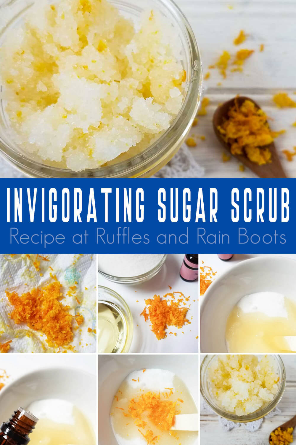 photo collage with text which reads invigorating sugar scrub