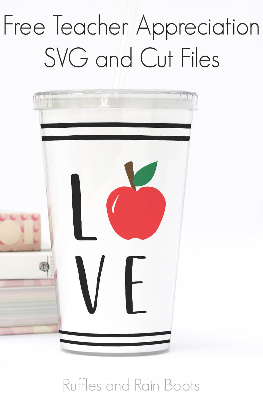 white tumbler with stripes and love svg for teacher appreciation gift ideas